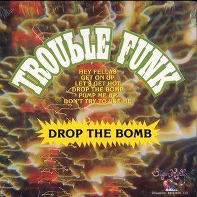 Trouble Funk DROP THE BOMB Vinyl Record
