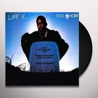 Too Short LIFE IS Vinyl Record - 180 Gram Pressing