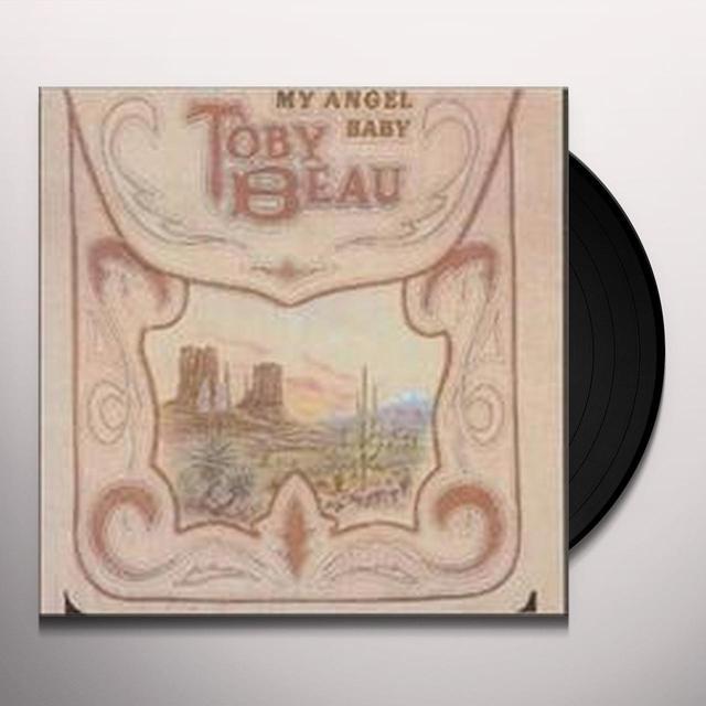 Toby Beau MY ANGEL BABY (Vinyl)