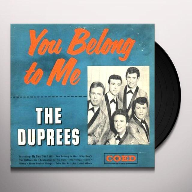 Duprees YOU BELONG TO ME (Vinyl)