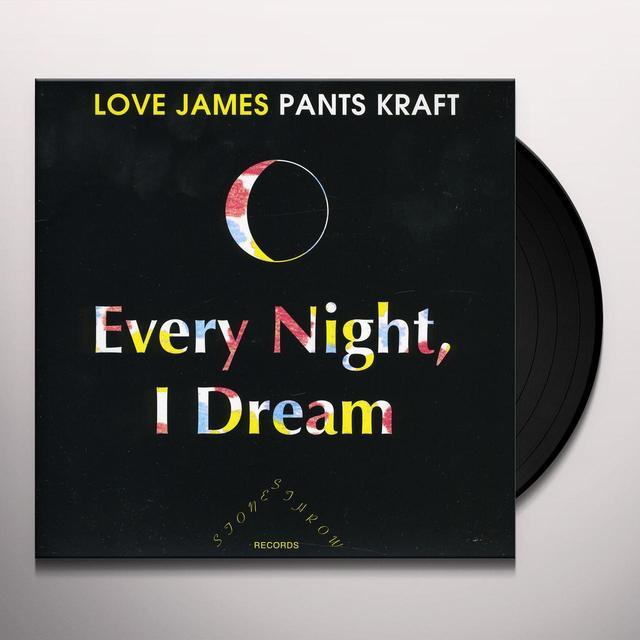 James Pants EVERY NIGHT I DREAM B / W TALE (Vinyl)