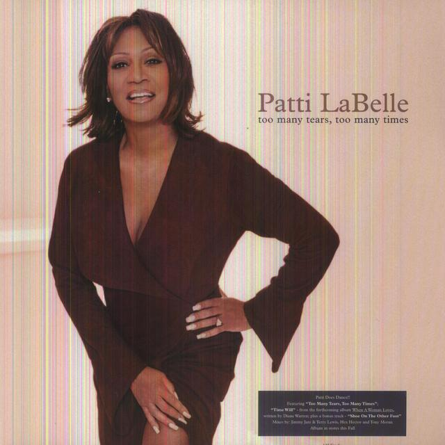 Patti LaBelle TOO MANY TEARS / TIME WILL Vinyl Record