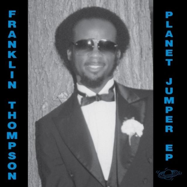 Franklin Thompson PLANET JUMPER Vinyl Record