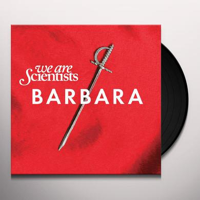We Are Scientists BARBARA Vinyl Record
