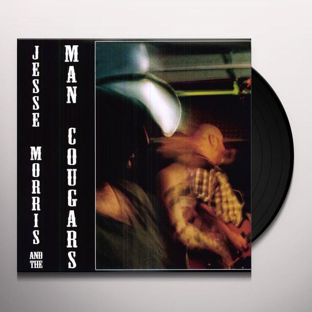 Jesse / Man Cougars Morris JESSE MORRIS & THE MAN COUGARS Vinyl Record
