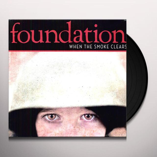 Foundation WHEN THE SMOKE CLEARS Vinyl Record