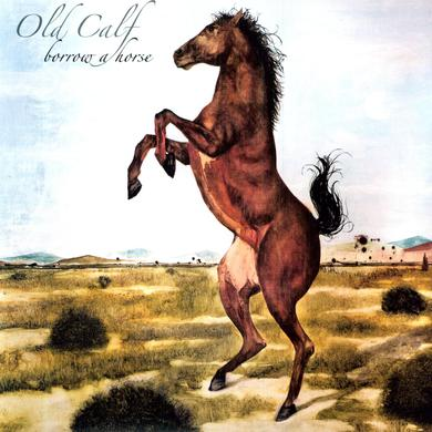 Old Calf BORROW A HORSE Vinyl Record