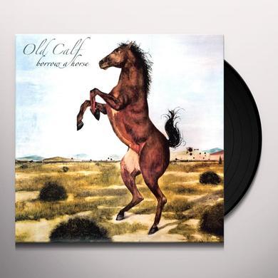 Old Calf BORROW A HORSE Vinyl Record