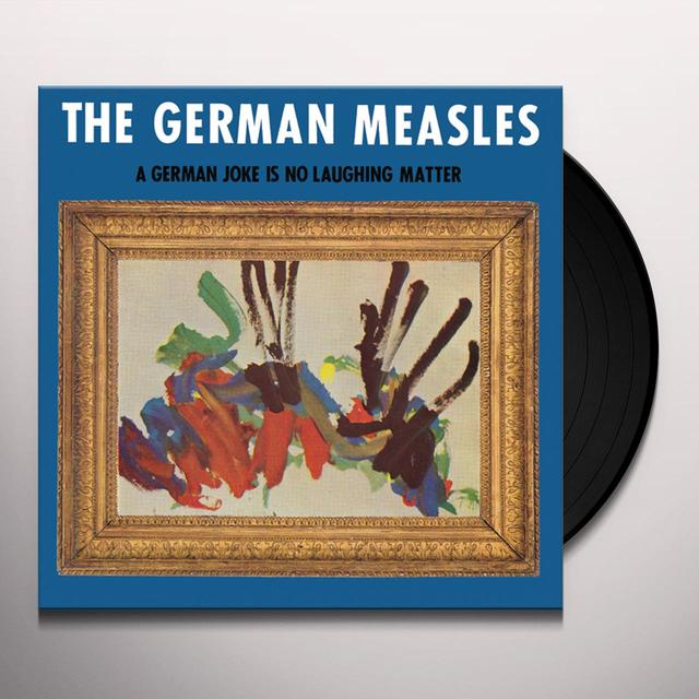 German Measles GERMAN JOKE IS NO LAUGHING MATTER Vinyl Record