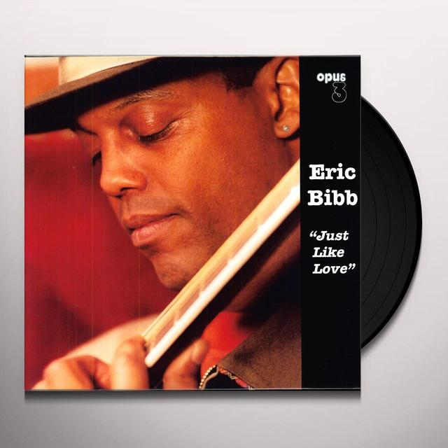 Eric Bibb JUST LIKE LOVE Vinyl Record