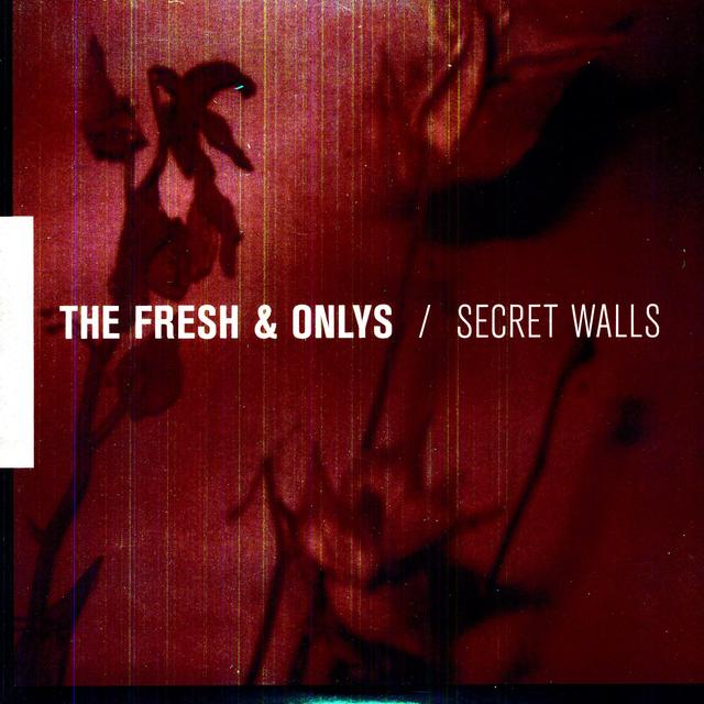 The Fresh & Onlys SECRET WALLS Vinyl Record