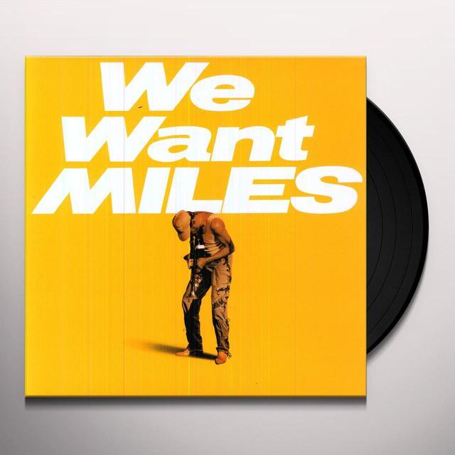 Miles Davis WE WANT MILES Vinyl Record - Holland Import