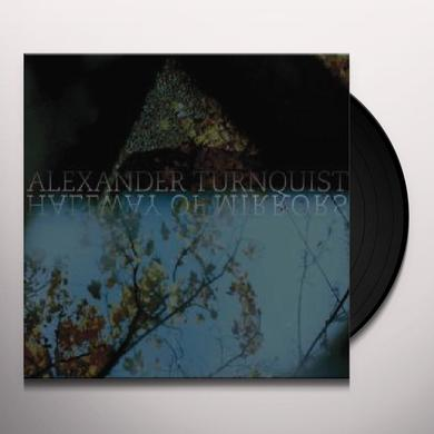 Alexander Turnquist HALLWAY OF MIRRORS Vinyl Record