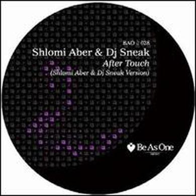 Shlom Aber & Dj Sneak AFTER TOUCH Vinyl Record