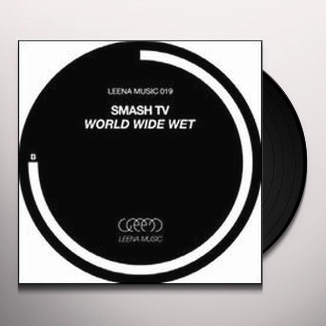 Smash Tv WORLD WIDE WET Vinyl Record
