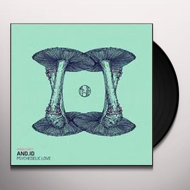 And.Id PSYCHEDELIC LOVE Vinyl Record