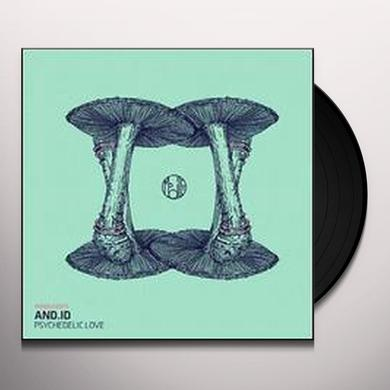 And.Id PSYCHEDELIC LOVE (EP) Vinyl Record