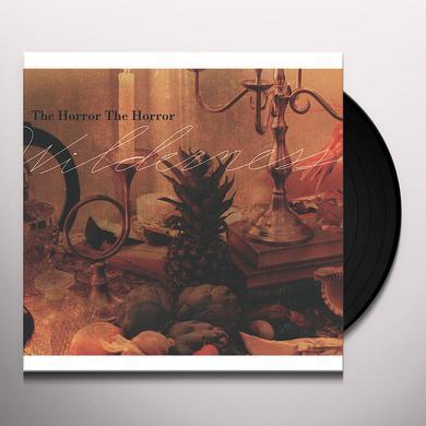 Horror The Horror WILDERNESS Vinyl Record