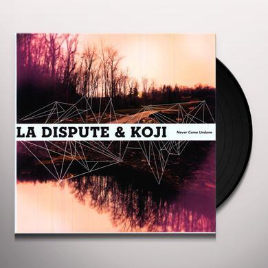 DISPUTE & KOJI NEVER COME UNDONE Vinyl Record