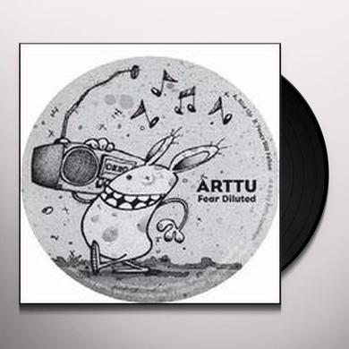 Arttu FEAR DILUTED Vinyl Record