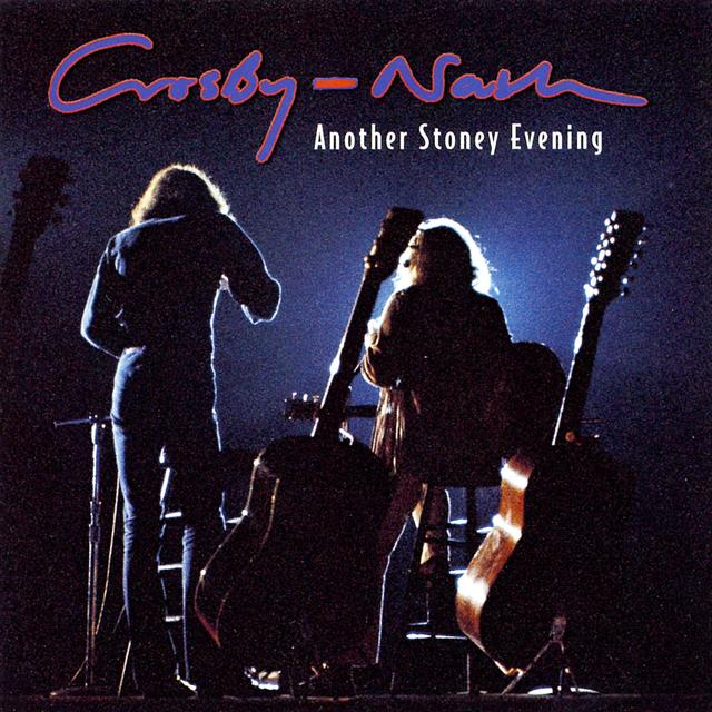 Crosby & Nash ANOTHER STONEY EVENING Vinyl Record