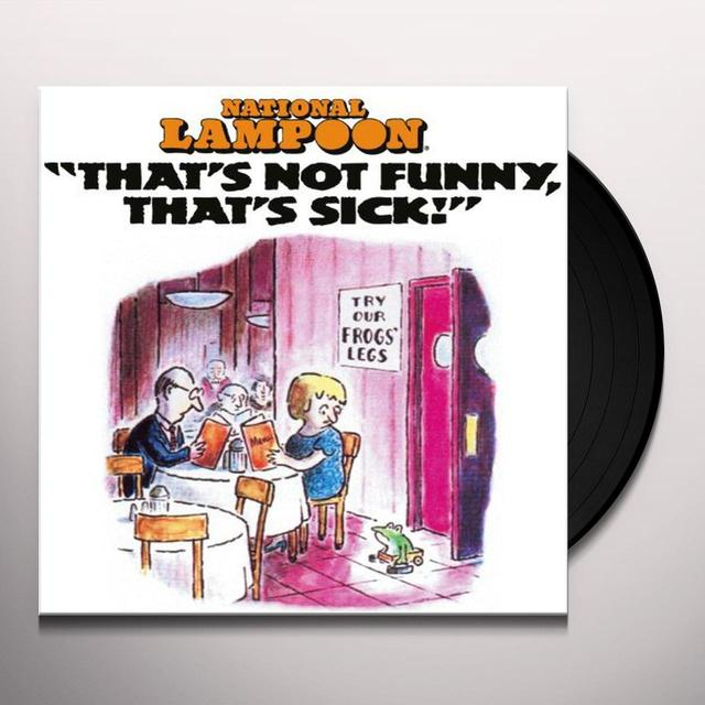 National Lampoon THATS NOT FUNNY THATS SICK Vinyl Record