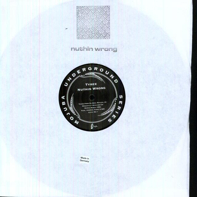 Tyree NUTHIN WRONG Vinyl Record