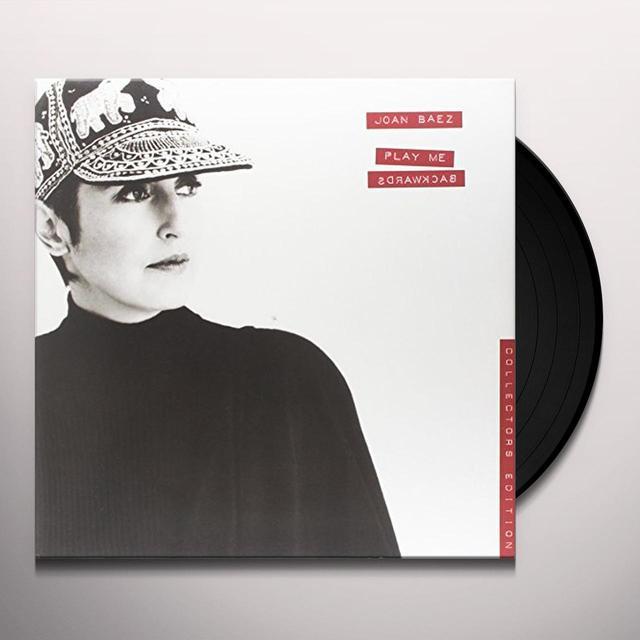 Joan Baez PLAY ME BACKWARDS Vinyl Record - 180 Gram Pressing