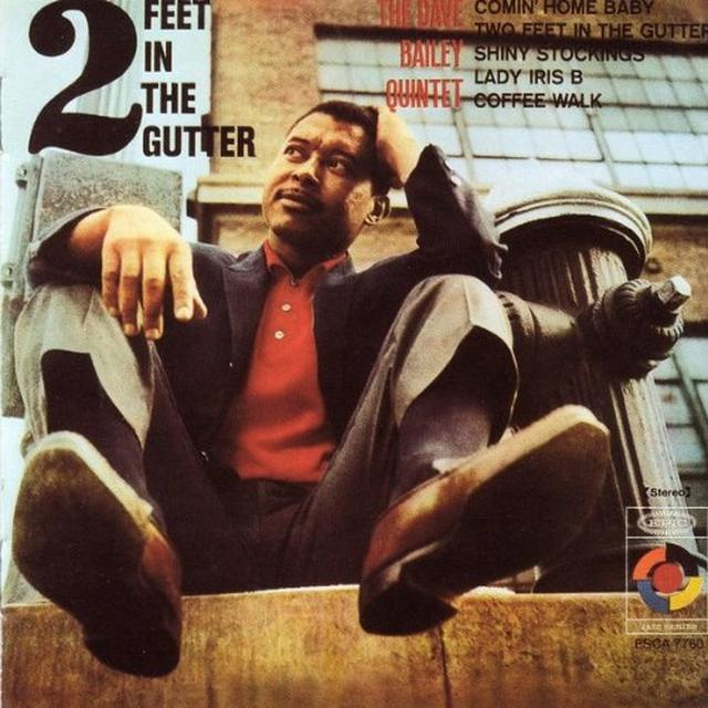 Dave Bailey 2 FEET IN THE GUTTER Vinyl Record