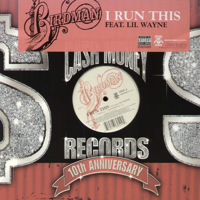 Birdman / Lil Wayne I RUN THIS Vinyl Record