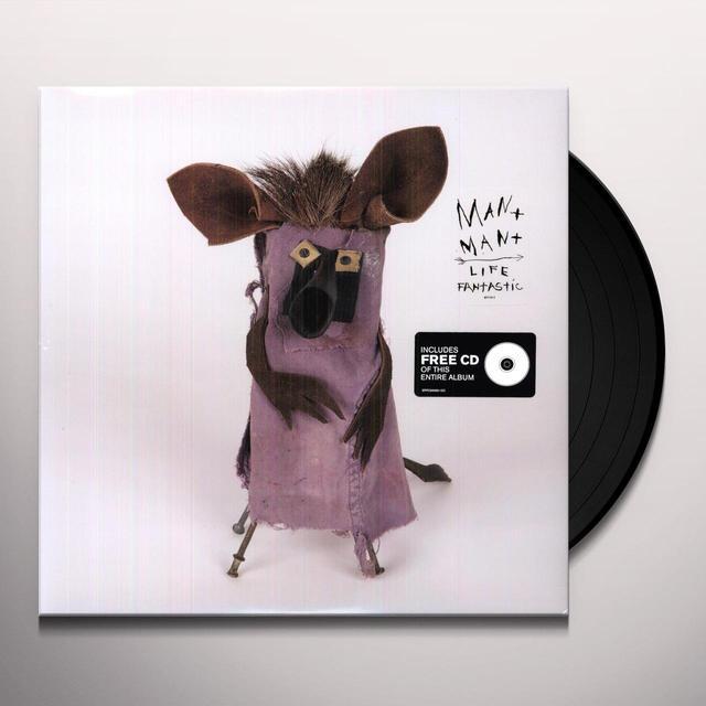 Man Man LIFE FANTASTIC Vinyl Record