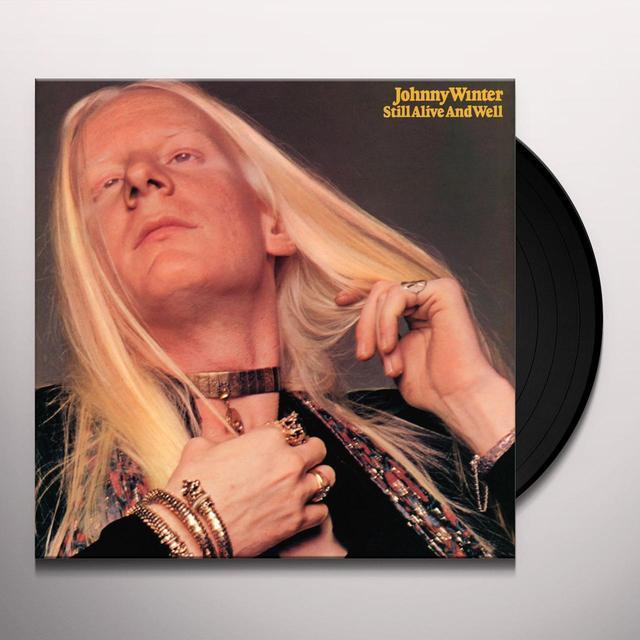 Johnny Winter STILL ALIVE & WELL Vinyl Record - Limited Edition, 180 Gram Pressing