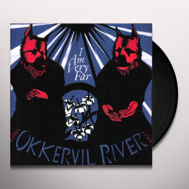 Okkervil River I AM VERY FAR Vinyl Record
