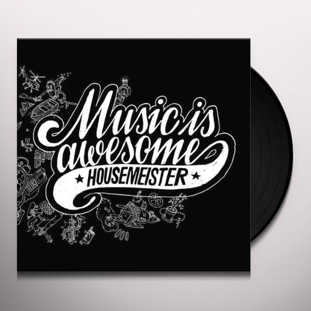Housemeister MUSIC IS AWESOME Vinyl Record