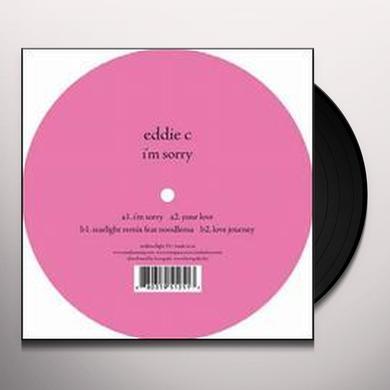 Eddie C IM SORRY (EP) Vinyl Record