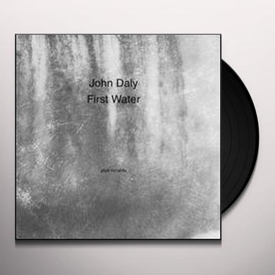 John Daly FIRST WATER Vinyl Record