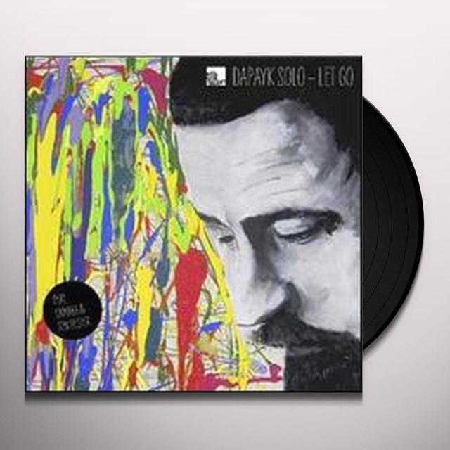 Dapayk Solo LET GO Vinyl Record
