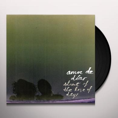 Amor De Dias STREET OF THE LOVE OF DAYS Vinyl Record