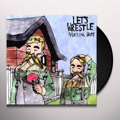 Let'S Wrestle NURSING HOME Vinyl Record
