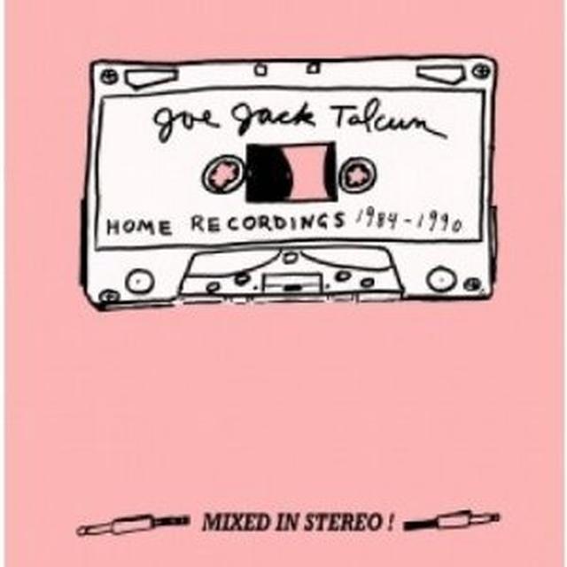 Joe Jack Talcum HOME RECORDINGS 1984 - 1990 1 Vinyl Record