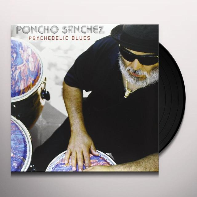 Poncho Sanchez PSYCHEDELIC BLUES Vinyl Record