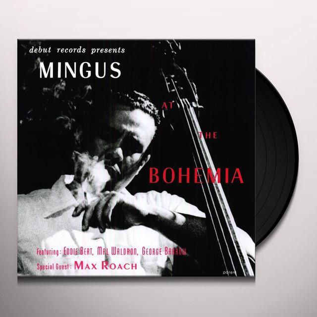 Charles Mingus MINGUS AT THE BOHEMIA Vinyl Record