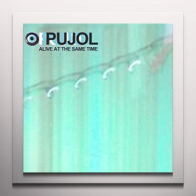 Pujol ALIVE AT THE SAME TIME Vinyl Record - Colored Vinyl
