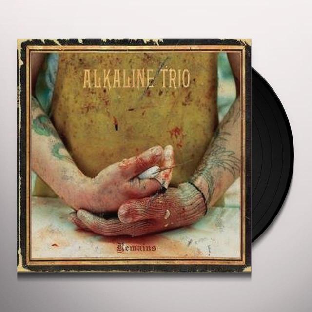 Alkaline Trio REMAINS Vinyl Record