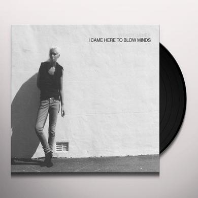 Wendy James I CAME HERE TO BLOW MINDS Vinyl Record