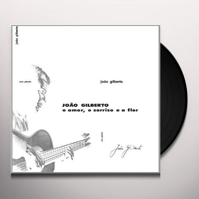 Joao Gilberto O AMOR O SORRISO E A FIOR Vinyl Record - w/CD
