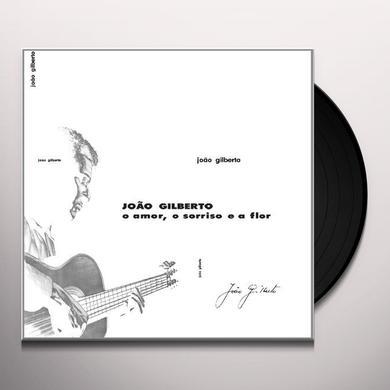 Joao Gilberto O AMOR O SORRISO E A FIOR Vinyl Record