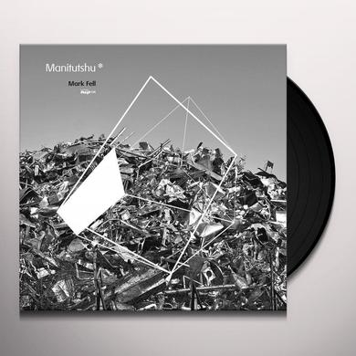 Mark Fell MANITUTSHU Vinyl Record