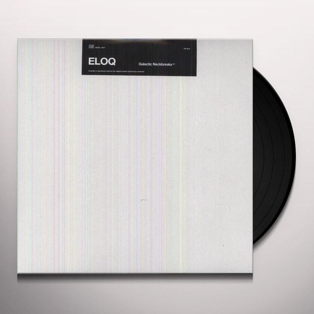 Eloq GALACTIC NECKBREAKS Vinyl Record