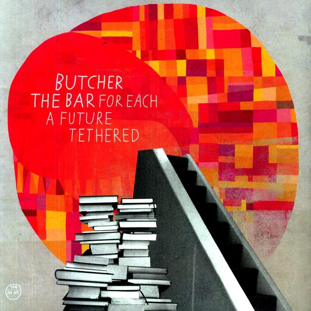 Butcher The Bar FOR EACH A FUTURE TETHERED Vinyl Record
